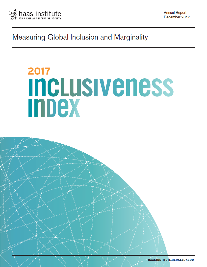 Haas Institute releases 2017 Inclusiveness Index | Haas Institute