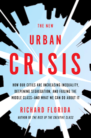 Cover of Richard Florida's 'The New Urban Crisis'