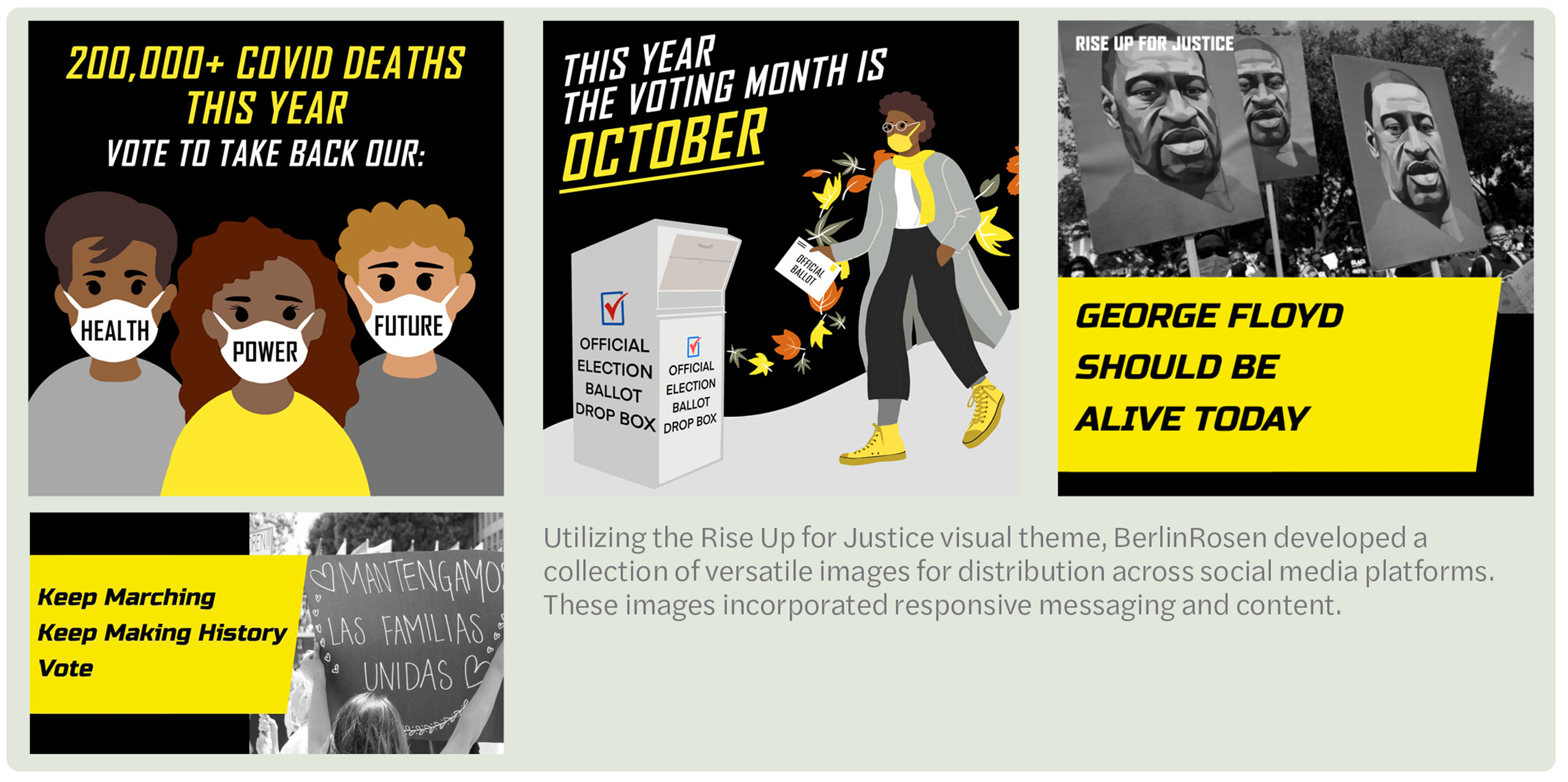 Utilizing the Rise Up for Justice visual theme, BerlinRosen developed a collection of versatile images for distribution across social media platforms. These images incorporated responsive messaging and content.