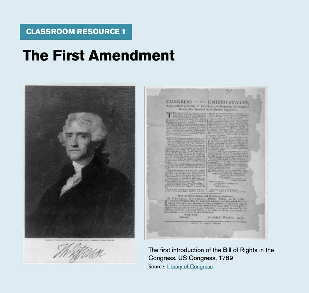 "Classroom resource 1, titled ""The First Amendment,"" includes an image of George Washington and the first introduction of the bill of rights into Congress."