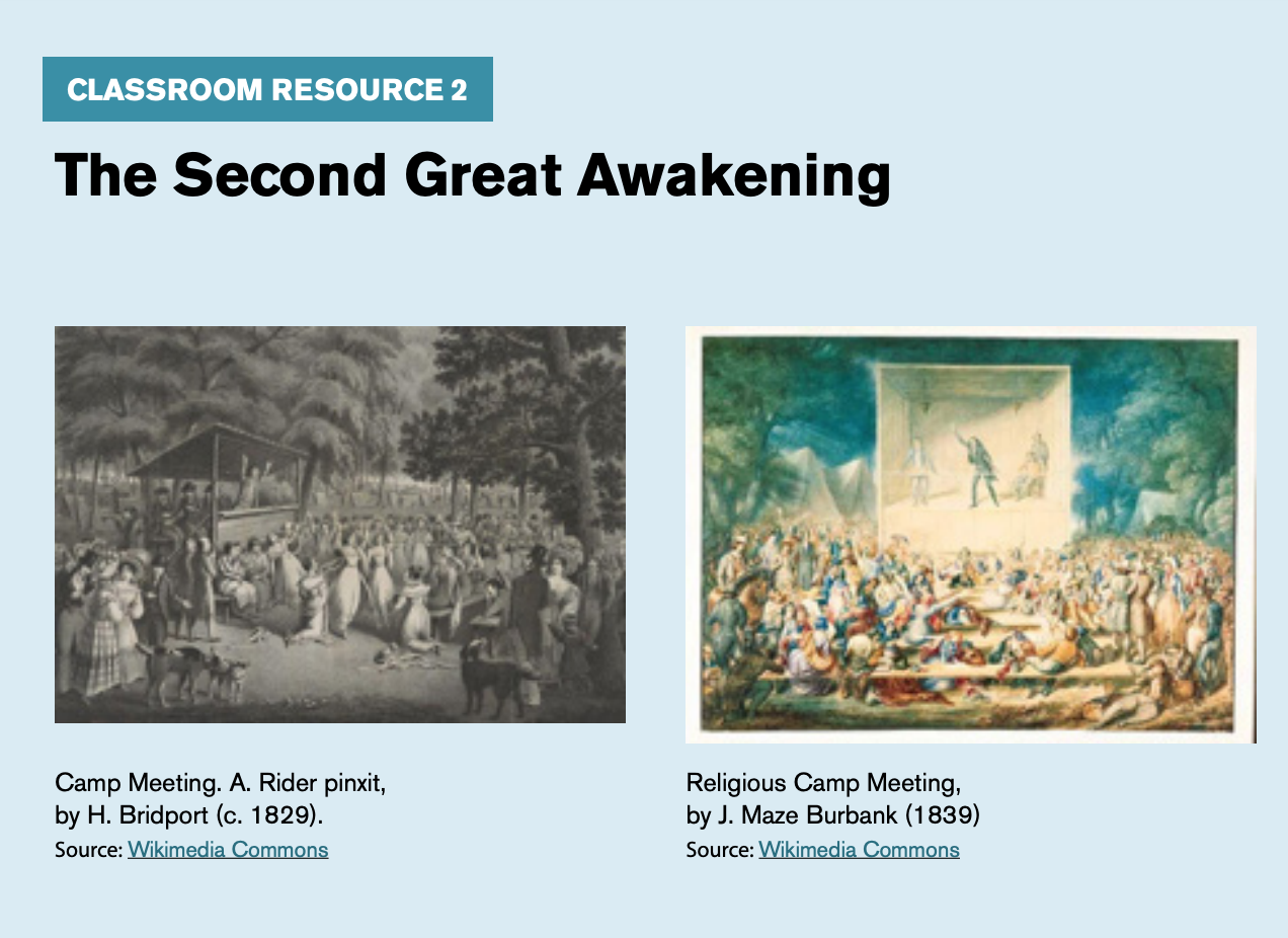 "Classroom resource 2, titled ""The Second Great Awakening,"" includes an image of ""Camp Meeting"" by H. Bridport and ""Religious Camp Meeting"" by J. Maze Burbank."