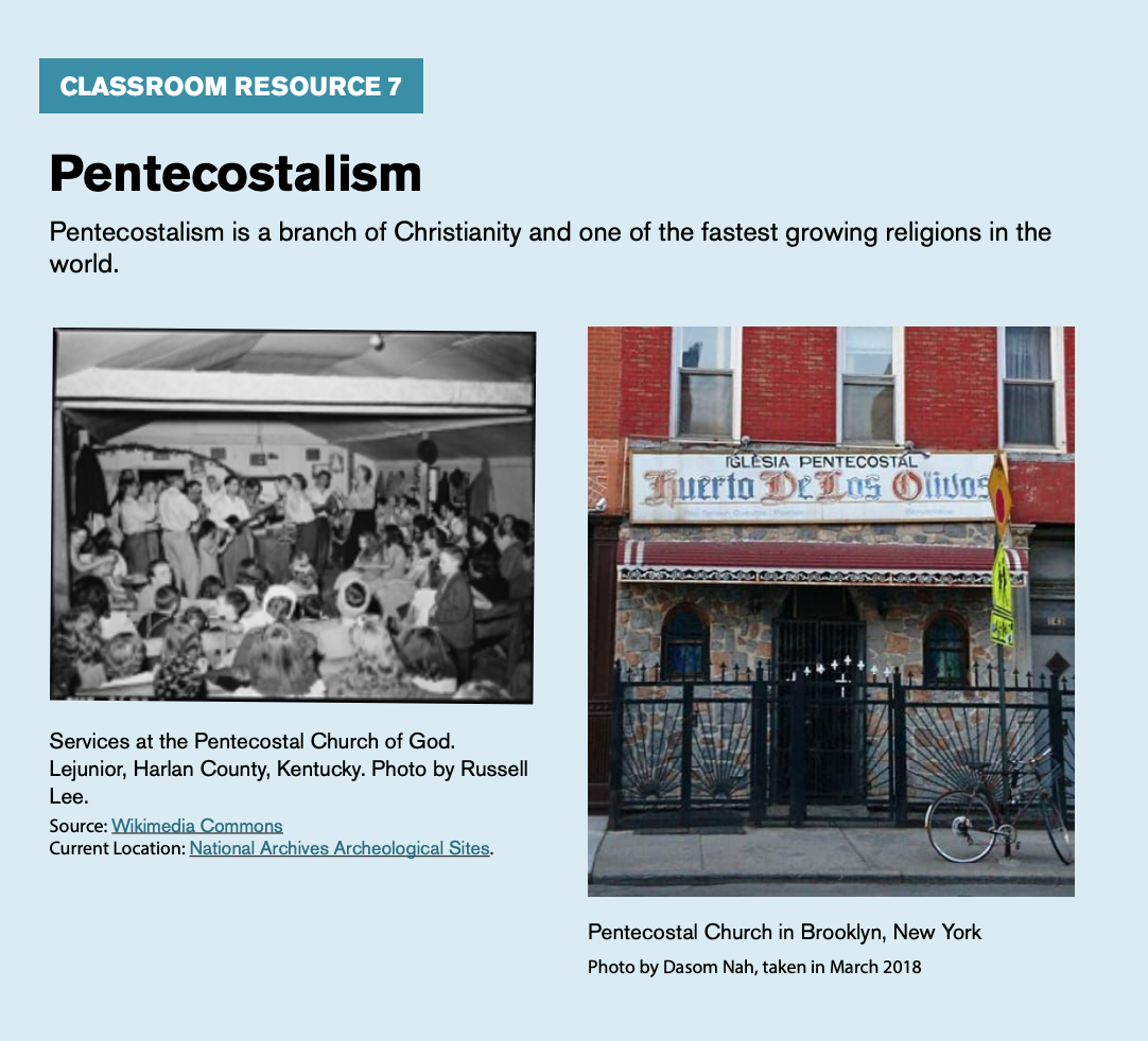 "Classroom resource 7, titled ""Pentecostalism,"" includes an image of services at the Pentecostal Church of God and the Pentecostal Church in Brooklyn, New York."