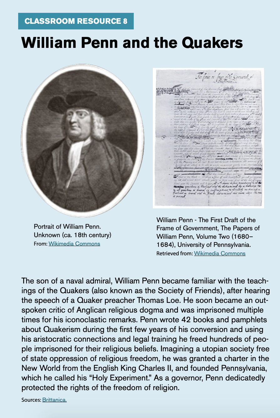 "Classroom resource 8, titled ""William Penn and the Quakers,"" includes a portrait of William Penn and the first draft of the frame of government, the papers of William Penn, volume 2."