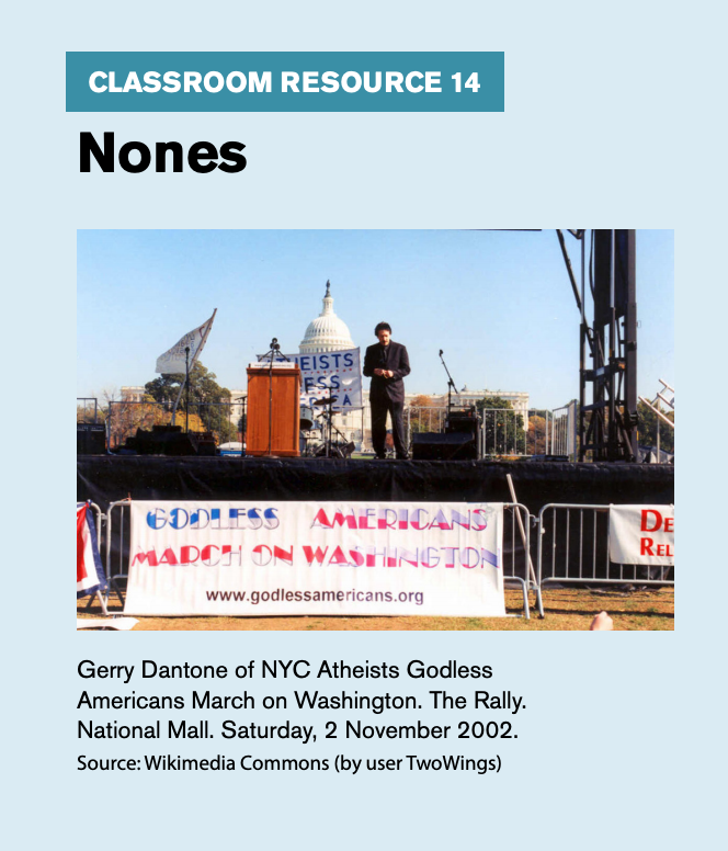 "Classroom resource 14, titled ""Nones,"" includes an image of Gerry Dantone of NYC Atheists Godless American March on Washington."