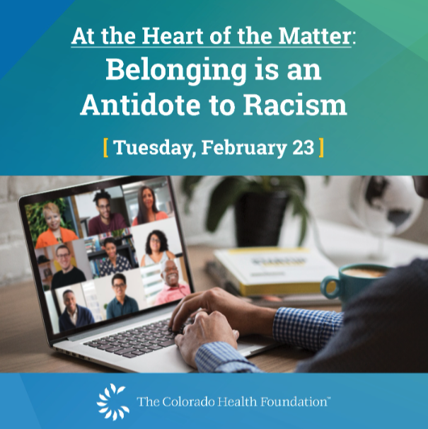 At the Heart of the Matter: Belonging is an Antidote to Racism