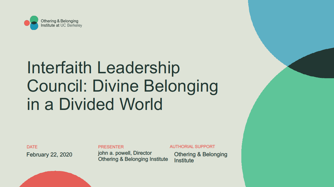 Interfaith Leadership Council: Divine Belonging in a Divided World