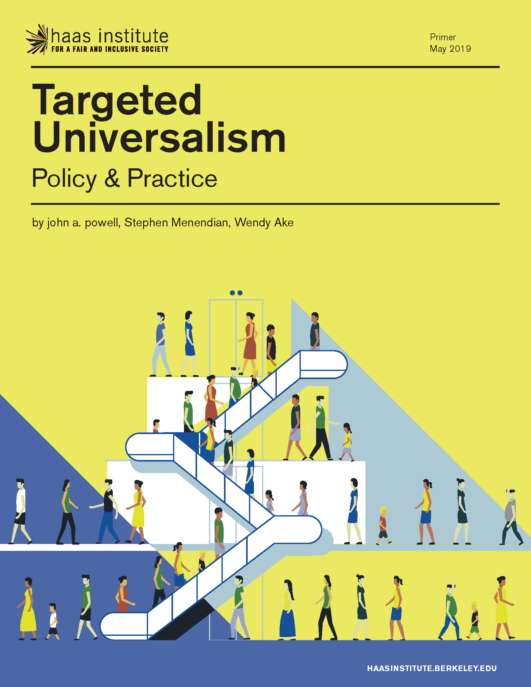 Cover of the Targeted Universalism primer which has a blue and yellow background and shows able bodied caricatures of people of different backgrounds walking and using escalators