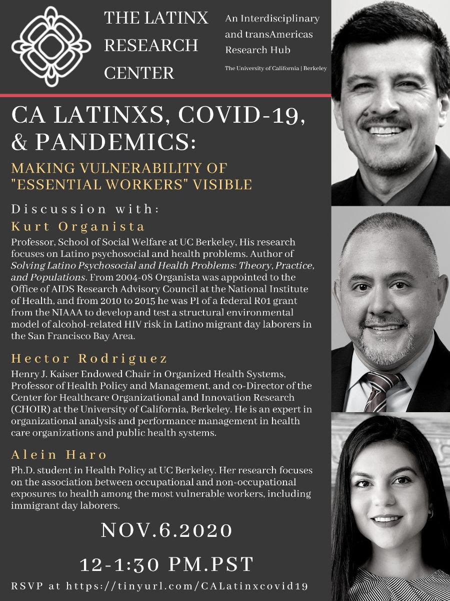 "CA Latinxs, COVID-19 & Pandemics: Making Vulnerability of ""Essential Workers"" Visible"